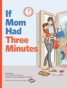 If Mom Had Three Minutes by Karen Kaufman Orloff