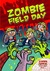 Zombie Field Day (Zombie Zappers, #2)