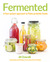 Fermented: A Four Season Ap...