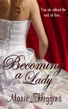 Becoming A Lady