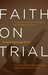 Faith on Trial: Would the T...