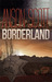 Borderland by Anson Scott