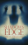 Shadows Edge by Simon Strantzas