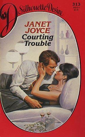 Courting Trouble (Silhouette Desire, No 313)