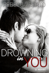 Drowning in You (Finding Forever In Us, #1)