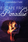 Escape from Paradise (Paradise, #1)