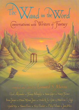 The Wand in the Word by Leonard S. Marcus