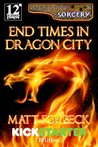 End Times in Dragon City (Shotguns & Sorcery #3)