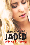 Jaded (Rock Star, #1)