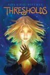 Thresholds (Magic Next Door, #1)