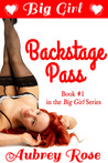 Big Girl Backstage Pass by Aubrey Rose