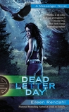 Dead Letter Day (Messenger, #3)