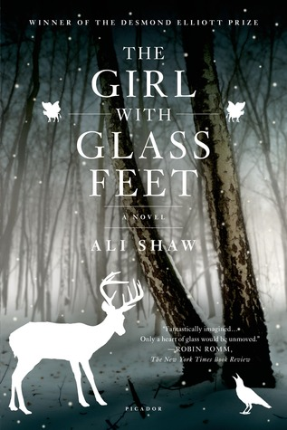 The Girl with Glass Feet by Ali Shaw