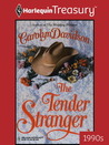 The Tender Stranger (Harlequin Historical, #456)