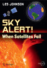 Sky Alert!: When Satellites Fail