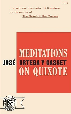 Meditations on Quixote by José Ortega y Gasset