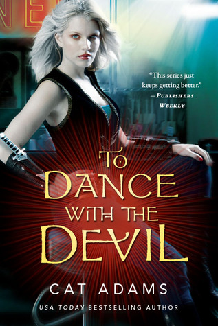 To Dance With the Devil (Blood Singer, #6)