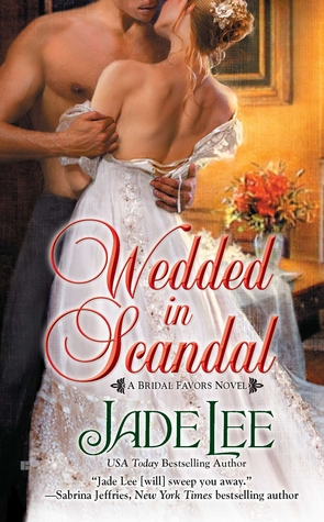 Wedded in Scandal (Bridal Favors, #1)