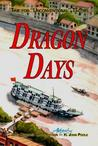 "Dragon Days: Time for ""Unconventional"" Tactics"