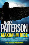 The Angel Experiment/School's Out Forever/Saving the World Set (Maximum Ride, #1-3)