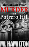 Murder on Potrero Hill (A Peyton Brooks' Mystery, #1)