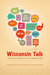 Wisconsin Talk: Linguistic Diversity in the Badger State