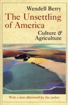 The Unsettling of America: Culture and Agriculture