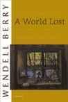 A World Lost: A Novel