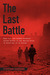 The Last Battle: ...