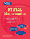 MTEL Mathematics (REA) - The Best Teachers' Test Prep for MTEL Mathematics: Fields 053, 047 and 09 (Test Preps)