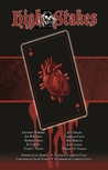 High Stakes: A Vampire Anthology