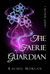 The Faerie Guardian (Creepy...