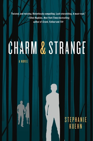 Charm & Strange by Stephanie Kuehn