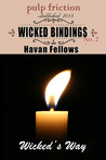 Wicked Bindings by Havan Fellows