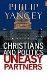 Christians and Politics Uneasy Partners
