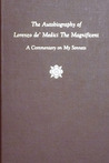 The Autobiography of Lorenzo de' Medici the Magnificent by Lorenzo de' Medici