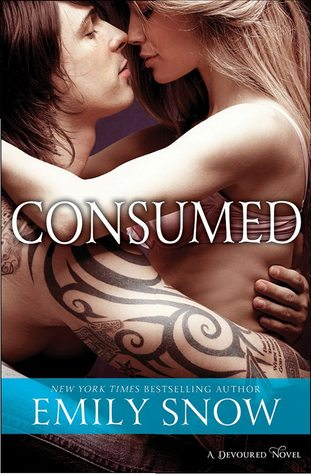 Download Consumed (Devoured, #2) by Emily Snow ePUB PDF MOBI