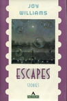 Escapes by Joy Williams