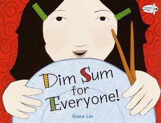 Dim Sum for Everyone! by Grace Lin