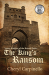 Young Knights of the Round Table: The King's Ransom