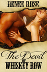 The Devil of Whiskey Row by Renee Rose