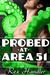 Probed at Area 51 (Gay Tentacle Sex)