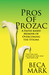 Pros of Prozac: A Faith-based Memoir of Overcoming the Stigma