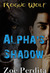 Alpha's Shadow (Rogue Wolf, #2) (Haven City, #2)