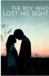 The Boy Who Lost His Sight by Bella Zamri