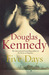 Five Days by Douglas Kennedy