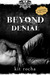 Beyond Denial by Kit Rocha