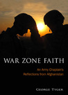 War Zone Faith by George Tyger