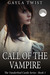 Call of the Vampire (Vanderlind Castle, #1)