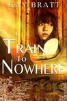 Train to Nowhere